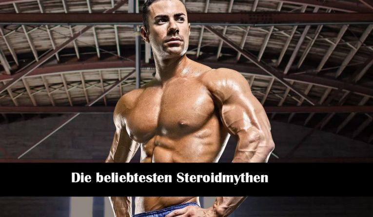 Die beliebtesten Steroidmythen